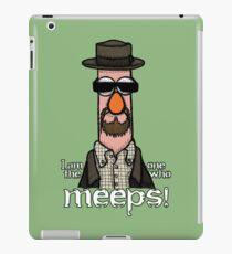 I am the one who meeps! iPad Case/Skin