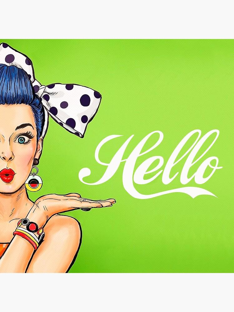 Pop art girl over green background, Hello! by AmorOmniaVincit