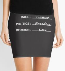 Birth Place Earth Race Human Politics Freedom Love T-Shirt Mini Skirt