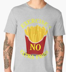 Exercise no extra fries Men's Premium T-Shirt