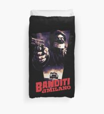 Banditi a Milano Duvet Cover