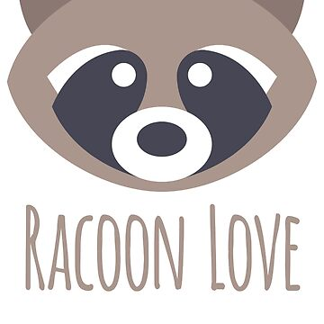 Racoon Love by CataRedBubble