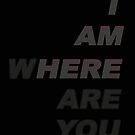 Where Are You by Buckwhite