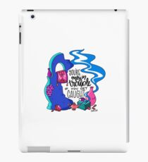 You're Only in Trouble if you Get Caught iPad Case/Skin