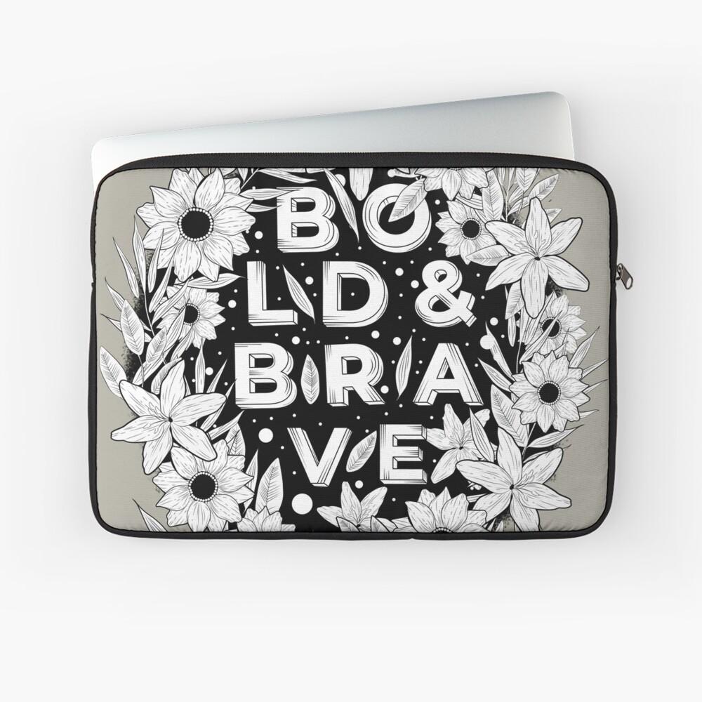 BOLD & BRAVE Laptop Sleeve
