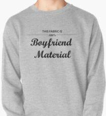 Boyfriend Material Pullover Sweatshirt