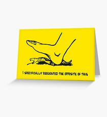 Opposite greeting cards redbubble i specifically requested the opposite of this dont tread on me parody gadsden m4hsunfo