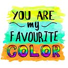 You Are My Favourite Color by ImportAutumn