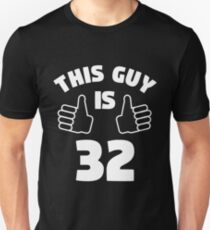 This Guy Is 32 Years Old T-Shirt 32nd Slim Fit T-Shirt