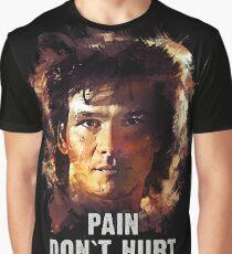 Pain Don`t Hurt - James Dalton [Road House] Graphic T-Shirt