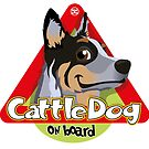 Cattle Dog On Board - Blue by DoggyGraphics