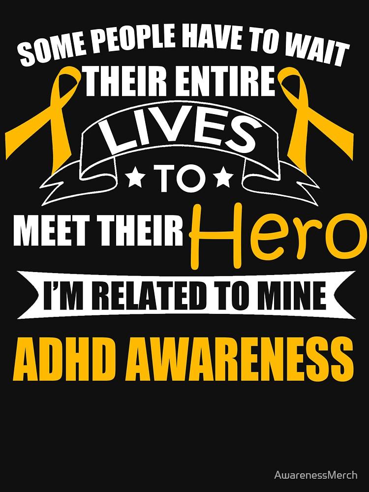 Support ADHD Awareness Design by AwarenessMerch