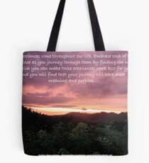 Life's experiences Tote Bag