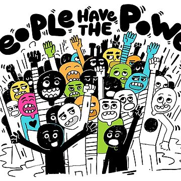 People Have The Power - Resist and Demand Equality! by WilsonReserve