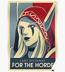 Sylvanas - For the Horde Poster