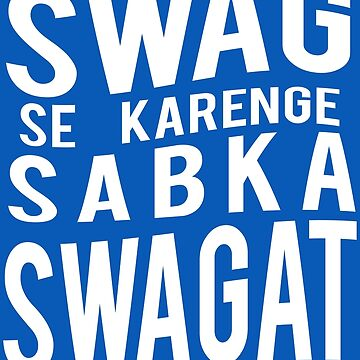 Swag Se Swagat by GoldyMaster07