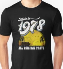 Made in 1978 All Original Parts 40th Birthday Gift Unisex T-Shirt