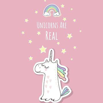 Unicorns are real - fantasy magical fairytale star and rainbow design by kateshephard