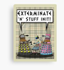 Chav Daleks Canvas Print
