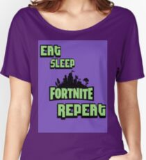 Eat, Sleep, Fortnite, Repeat Women's Relaxed Fit T-Shirt