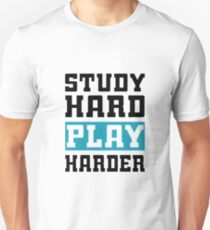 Study Hard Play Harder - Video Games T-shirt Unisex T-Shirt
