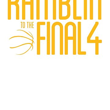 Ramblers - Final Four by navtrav