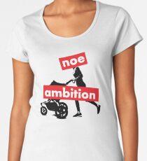 Noe Ambition - light background Women's Premium T-Shirt