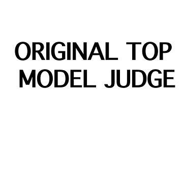 Original Top Model Judge by MissKellyEwing