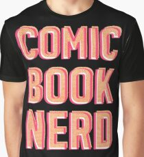 Comic book nerd Graphic T-Shirt