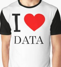 I LOVE DATA Graphic T-Shirt
