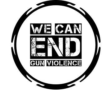 End gun violence  by ElizaGraceDance