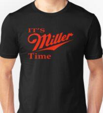 Miller Time Unisex T-Shirt