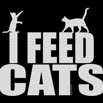 I Feed Cats by Kowulz