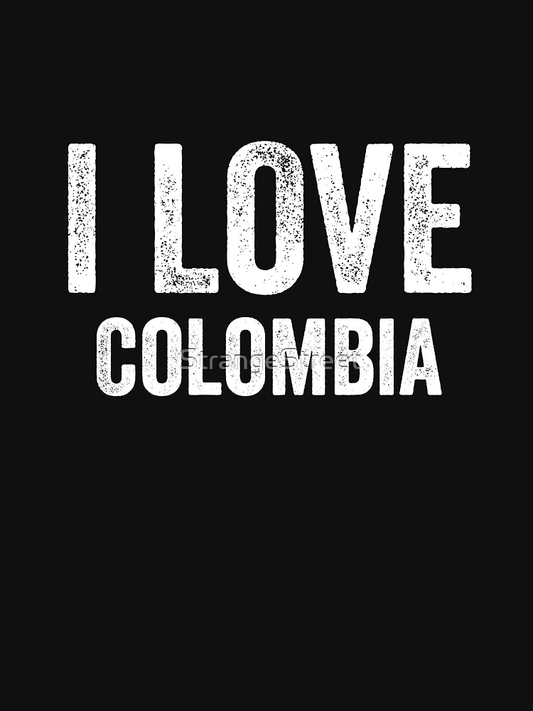 I Love Colombia by StrangeStreet