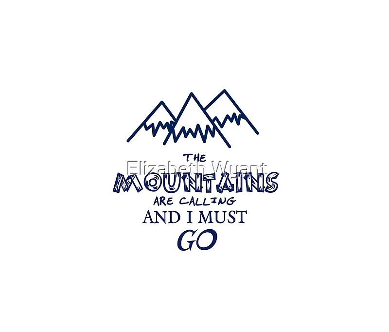 The mountains are calling and i must go travel mugs by for The mountains are calling and i must go metal sign
