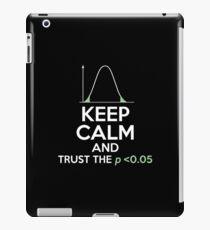 Funny Statistics Tshirt Keep Calm Trust Low P-value iPad Case/Skin