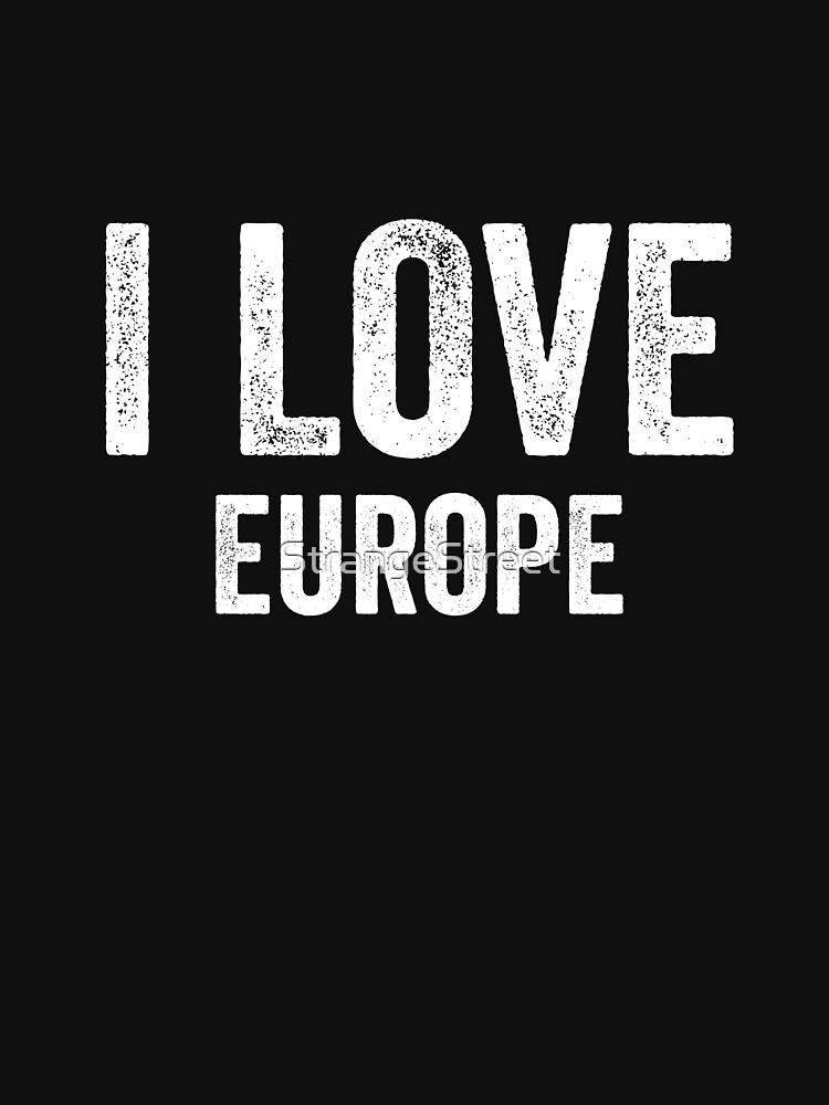 I Love Europe by StrangeStreet