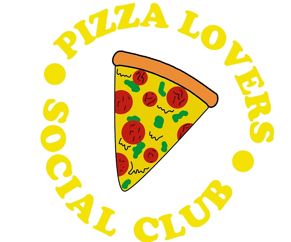 Pizza Lovers Social Club Yellow by UniLife