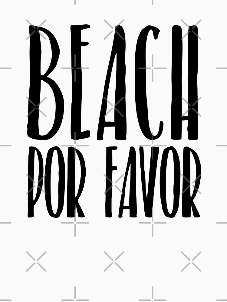 Beach Por Favor Summer Vacation  by KNEI