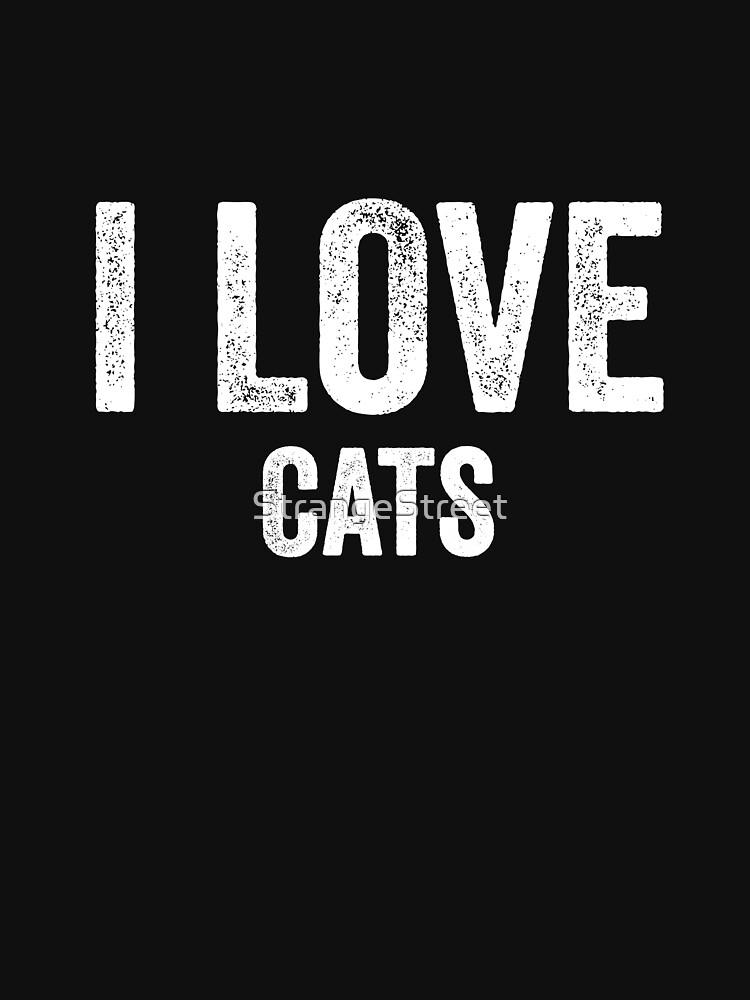 I Love Cats by StrangeStreet