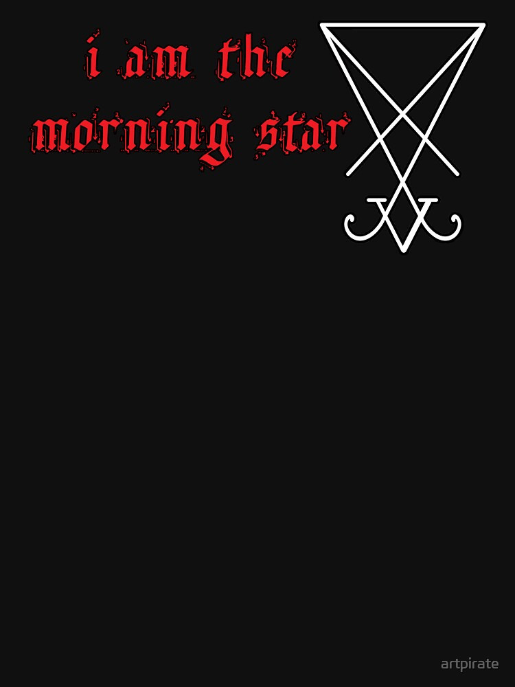 I Am The Morning Star by artpirate