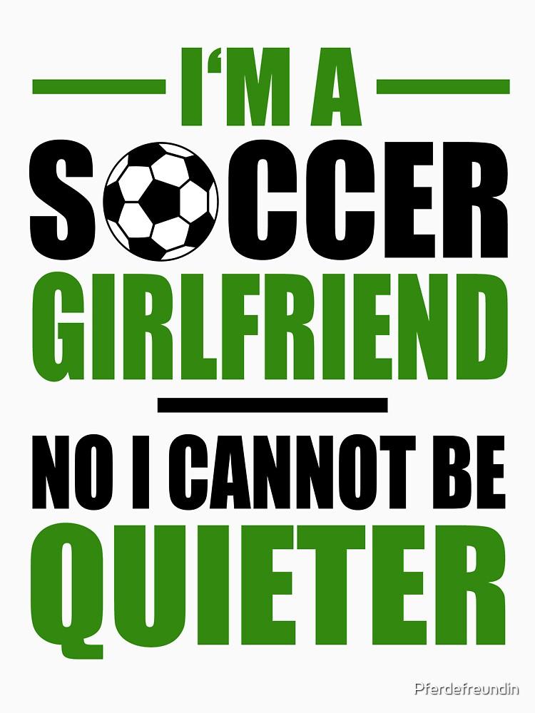 Soccer Girlfriend by Pferdefreundin