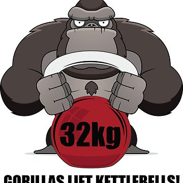 Gorillas Lift Kettlebells by Gorilla-Strong