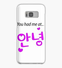 You had me at annyeong pink Samsung Galaxy Case/Skin