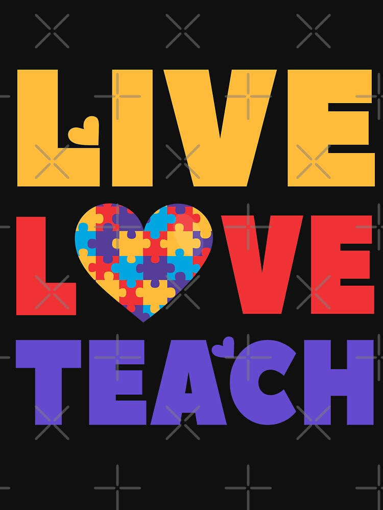 Autism Awareness - Live Love Teach by EcoKeeps