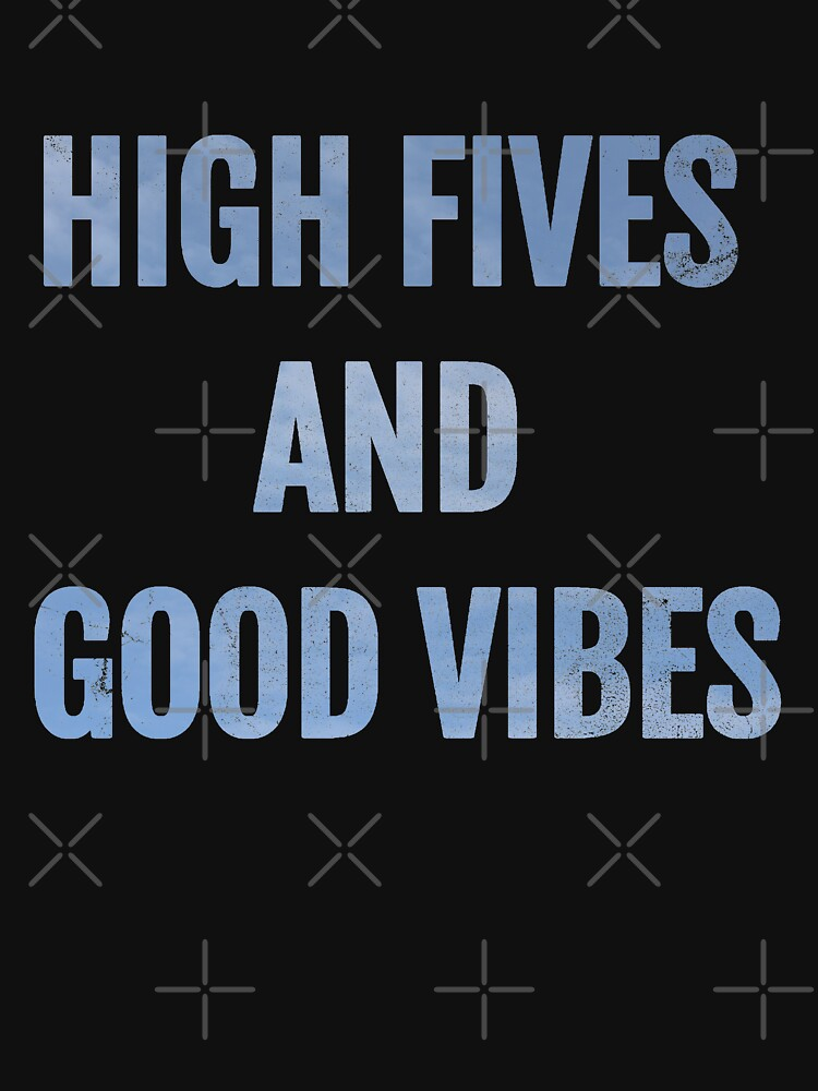 High fives and Good vibes  by Limeva