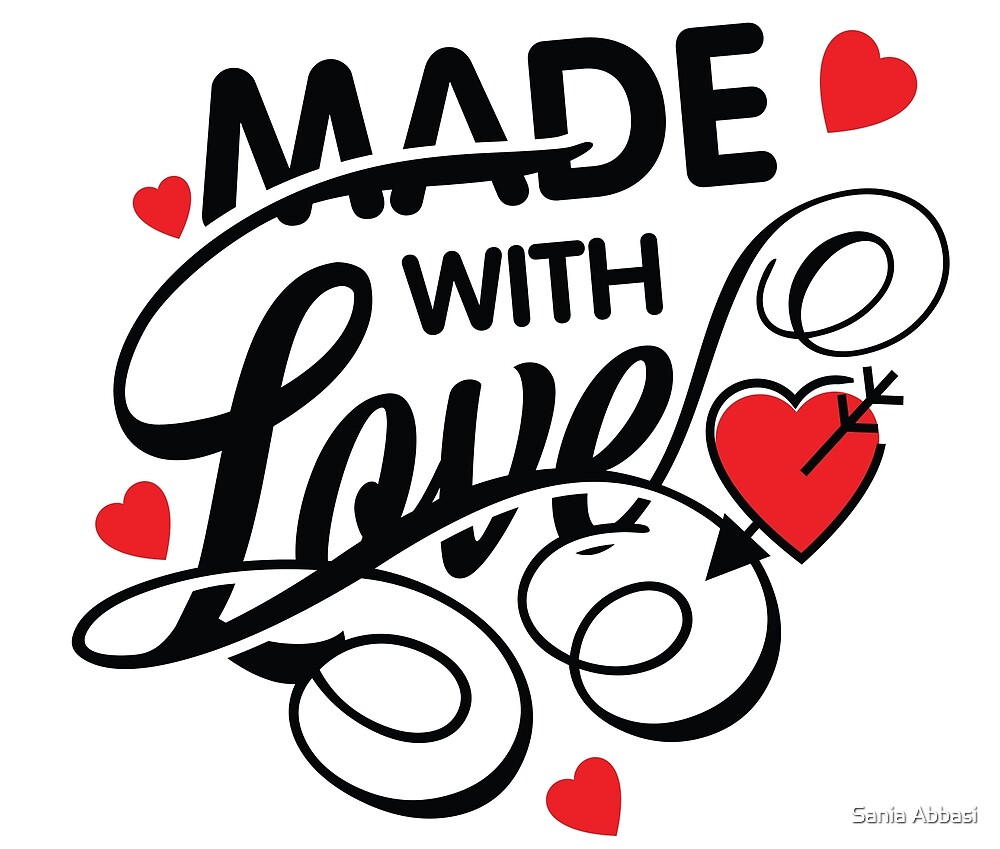 Made with love! by Sania Abbasi