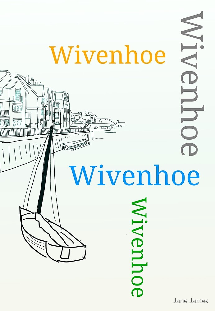 wivenhoe by Jane James