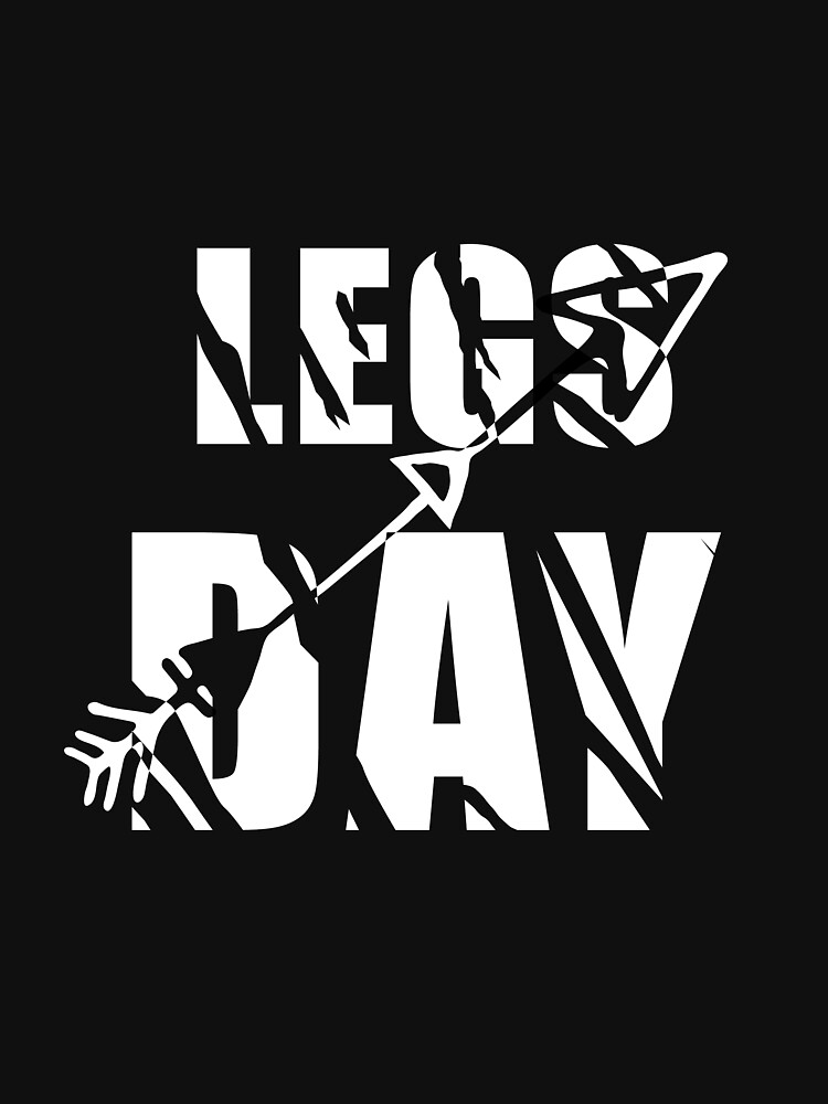 Legs Day , Funny T-shirt Men's , Gift For Brother , Bodybuilder T-shirt Designe, by TSDesigne