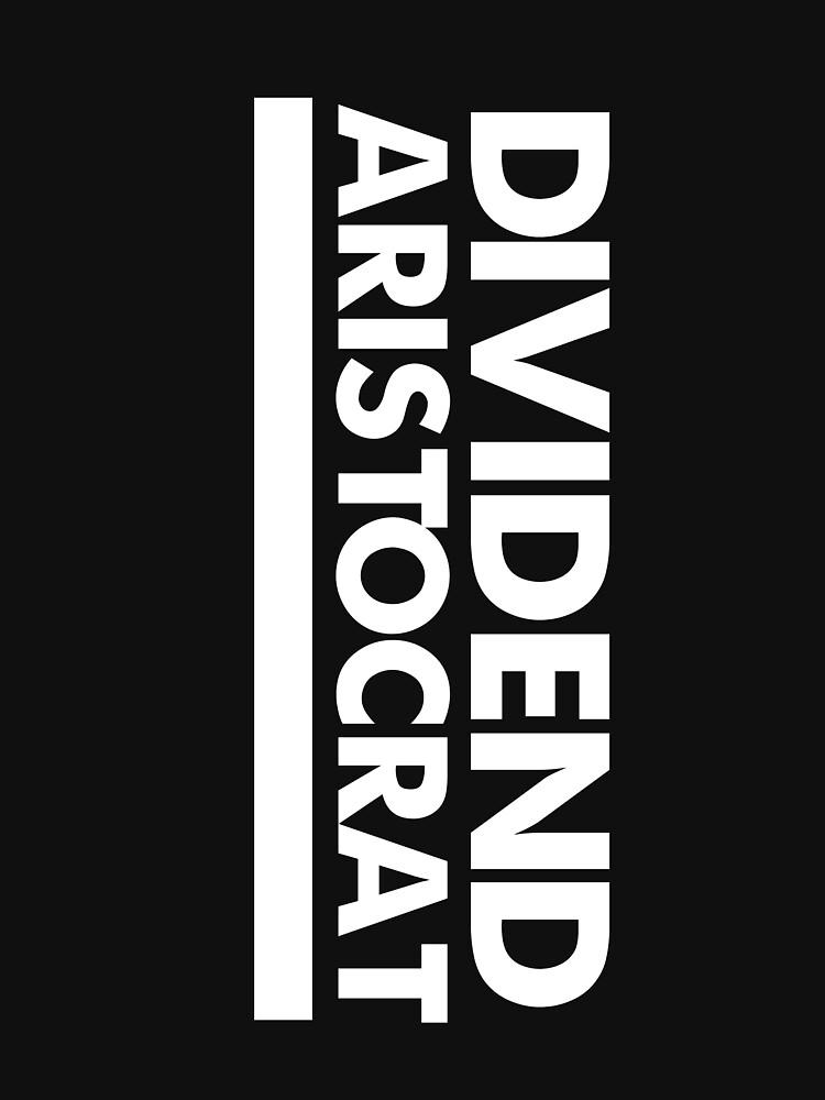 Dividends aristocrats capitalist by GeschenkIdee